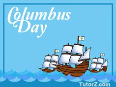 Facts You didn`t Know about Columbus Day!  Read more: http://www.tutorz.com/blog/2015/10/facts-about-columbus-day/