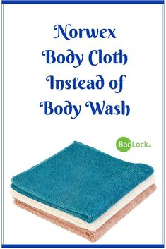 Once you switch to the Norwex Body Cloth you will never go back to body wash. #norwex #justaddwater #nosoap #bodycloth
