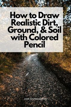 drawings - How to Draw Realistic Dirt, Ground, & Soil with Colored Pencil Blending Colored Pencils, Colored Pencil Artwork, Pencil Painting, Color Pencil Art, Colored Pencil Tutorial, Colored Pencil Techniques, Techniques Crayons Aquarelle, Watercolor Painting Techniques, Colouring Techniques