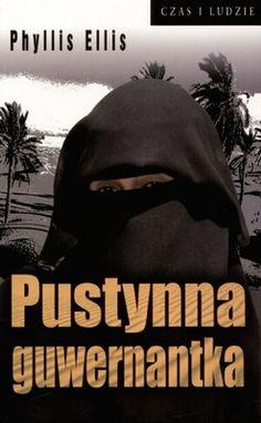 W roku 1997 Phyllis Ellis, tancerka i aktorka, a także nauczycielka języka angielskiego, odpowiedziała na anons zamieszczony w prasie: ?Poszukuje się angielskiej guwernantki dla księcia i księżniczek saudyjskiej rodziny królewskiej . Wkrótce znalazła się w doskonale strzeżonym pałacu księcia Mukrina, brata króla Arabii Saudyjskiej. Books, Movies, Movie Posters, Decor, Magick, Libros, Decoration, Films, Book
