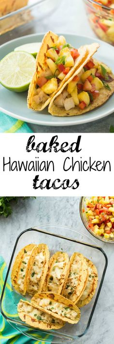 The whole family LOVES THESE! Baked Hawaiian Chicken Tacos are stuffed with slow cooker coconut chicken, baked, then topped with an easy homemade pineapple salsa!