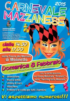 Carnevale Mazzanese 2015 http://www.panesalamina.com/2015/32222-carnevale-mazzanese-2015.html