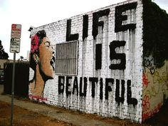 Always remember that Life is Beautiful. #NewYear #graffiti