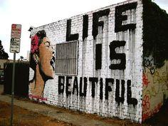 Always remember that Life is Beautiful. #NewYear #graffiti