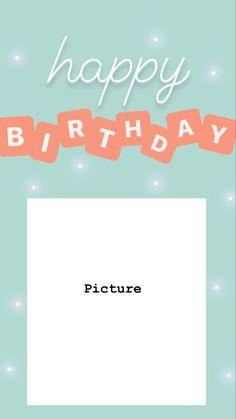 Happy Birthday Template, Happy Birthday Frame, Happy Birthday Posters, Birthday Posts, Diy Birthday, Creative Instagram Photo Ideas, Instagram Photo Editing, Instagram Story Ideas, Instagram Quotes