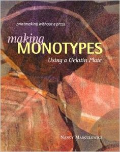 On my wish list: The book that got me started on gelatin printing. Nancy Marculewicz shows you how to make unique prints through the creative method of printing with a gelatin plate.