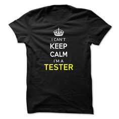 [Hot tshirt names] I Cant Keep Calm Im A TESTER-930096  Teeshirt Online  Hi TESTER you should not keep calm as you are a TESTER for obvious reasons. Get your T-shirt today and let the world know it.  Tshirt Guys Lady Hodie  SHARE and Get Discount Today Order now before we SELL OUT  Camping field tshirt i cant keep calm im