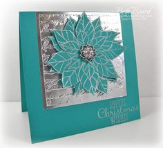 Stampin Up! poinsetta in turquoise on shiny silver - love that sparkly brad, too! My little craft blog