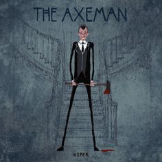 THE AXEMAN