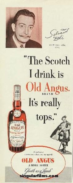 Salvador Dalí for Old Angus scotch whisky, World Famous Artists, Old Ads, Scotch Whisky, Brand It, Dali, Vintage Advertisements, Inspire Me, Advertising, Alcohol
