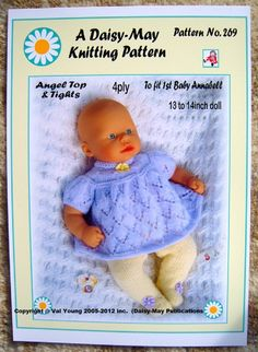 DOLLS KNITTING PATTERN 13-14 inch 1st Baby ANNABELL .No 269 by Daisy May FOR SALE • £2.99 • See Photos! Money Back Guarantee. FREE POSTAGE (UK ONLY) HERE IS DAISY-MAY'S THIRD DESIGN FOR 1ST BABY ANNABELL. PATTERN NO. 269. ANGEL TOP AND TIGHTS BOTH KNITTED IN 4PLY YARN. TO FIT 13 TO 14 152070104740