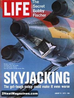 The cover of Life magazine features a picture of the open rear hatch of Braniff 727 jet accompanied by the headline 'Skyjacking' August 11 1972 History Magazine, Time Magazine, News Magazines, Vintage Magazines, Magazine Front Cover, Magazine Covers, Life Cover, Tv Guide, Stock Pictures