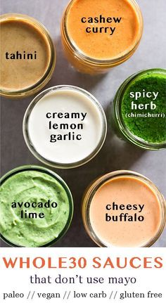 The best Whole30 Sauces that will become staples in your meals! All of them are made without mayo and are egg free, vegan, gluten free, and dairy free. Easy to make and add a boost of flavor to any meal! - Eat the Gains #mealprep #Whole30 #vegan #paleo #whole30sauce #dairyfree