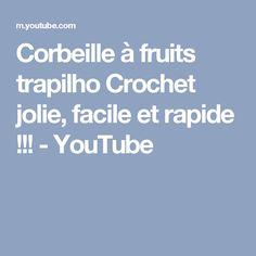 Corbeille à fruits trapilho Crochet jolie, facile et rapide !!! - YouTube