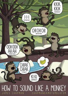 How to sound like a monkey