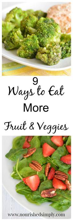 9 Ways to Eat More Fruit and Veggies