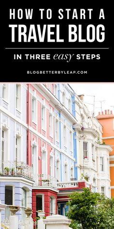 How to Start a Travel Blog —Blog Better