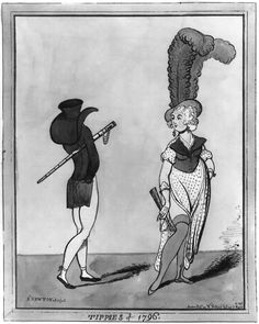"""From wiki: """"Tippies of 1796"""", March 6th 1796 fashion caricature by Richard Newton.  The ca. 1796-1798 fashion of one or two feathers issuing vertically from a woman's headdress is parodied, as are women's neo-classically influenced gown styles (rather new in England in 1796), and men's ultra-tight trousers (or """"calf-clingers"""" in the slang of the period). The woman appears to be wearing a short """"spencer"""" jacket which has been made sleeveless for the purposes of caricature..."""