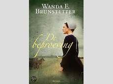 Wanda E. Brunstetter - De beproeving (2/3).