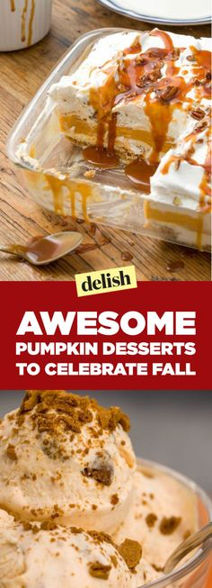 40 Easy Pumpkin Desserts To Celebrate Fall Fall Dessert Recipes, Fall Desserts, Health Desserts, Just Desserts, Fall Recipes, Sweet Recipes, Famous Desserts, Sweet Desserts, Holiday Recipes