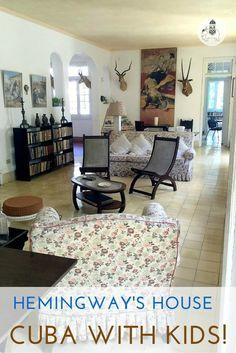 Cuba With Kids: Ernest Hemingway's Home in Havana