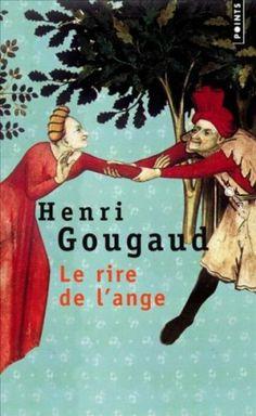 Le rire de l'ange: Amazon.fr: Henri Gougaud: Livres