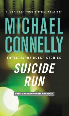 Suicide Run by Michael Connelly available in eBook format only  LVCCLD