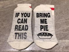 ads ads If You Can Read This … Bring Me Pie (Word Socks – Funny Socks – Novelty Socks) – with Pie silhouette tattoo… My Pie, Custom Socks, Funny Socks, Novelty Socks, Simple Rules, Happy Socks, Etsy Handmade, Handmade Gifts, Unique Gifts