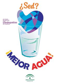 ¿Sed? Mejor agua. Plan integral de atención a las cardiopatías de Andalucía