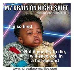 25 Night Shift Memes For Nurses - Humor Night Shift Humor, Night Shift Nurse, Night Shift Quotes, Icu Nursing, Nursing Memes, Nursing Quotes, Funny Nursing, Nursing Board, Pediatric Nursing
