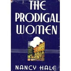 Frisbee: A Book Journal: Flora Thompson's Lark Rise and Nancy Hale's The Prodigal Women