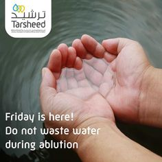 Do not waste water even if you perform ablution on the banks of an abundantly-flowing river. - Prophet Muhammed.#Tarsheed #KAHRAMAA #Conservation #Awareness #Sustainability #Doha #Qatar Re-post by Hold With Hope