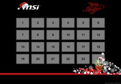 Check out the MSI Christmas Calendar. MSI is giving away many prizes in December with a grand prize on December 24th!