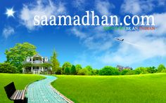 Saamadhan offers Matrimonial , Real estate , Flight and Hotel , Job and Education Solutions in india