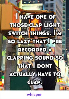 Whisper App. Confessions from lazy people.