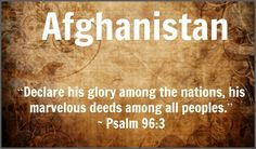 prayer for Afghanistan Psalm 96, Afghanistan, Prayer, Eid Prayer, Prayer Request