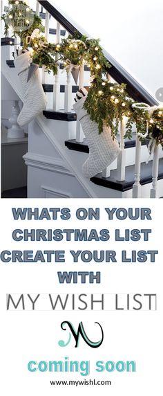 Christmas is coming make your Christmas list  My Wish List !