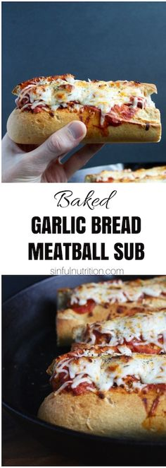 Baked Garlic Bread #Meatball Sub #Recipe -- #Italian-style #meatballs nestled in buttery #garlic bread, and topped with melty mozzarella   @sinfulnutrition www.sinfulnutrition.com