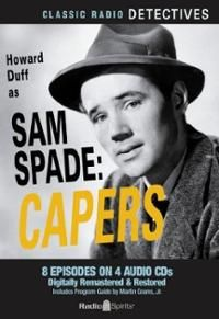 Sam Spade: Capers (Old Time Radio)