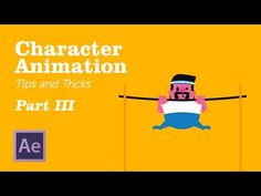 Character Animation in AfterEffects - Tips&Tricks Chapter 3 - YouTube