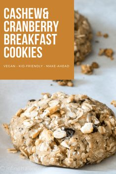Cashew and Cranberry Breakfast Cookies - easy make-ahead grab & go breakfast for busy mornings Best Homemade Cookie Recipe, Healthy Cookie Recipes, Oatmeal Recipes, Healthy Cookies, Healthy Breakfast Recipes, Vegan Breakfast, Lunch Box Recipes, Snack Recipes, Snacks