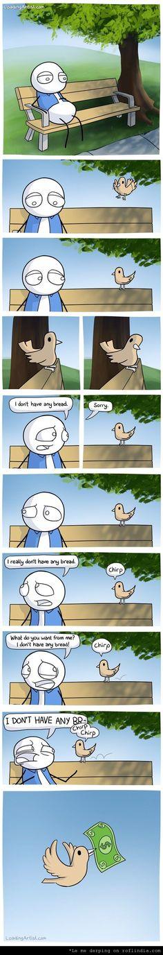 BIRDS, THESE DAYS!!! XD