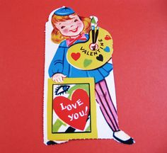 This is totally ME.     Valentines Card Vintage Painter by UncommonShop on Etsy, $3.00