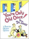 bazilbooks You're Only Old Once! A Book for Obsolete Children - http://humor.bazilbooks.com/bazilbooks-youre-only-old-once-a-book-for-obsolete-children/