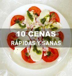 10 cenas rápidas y sanas. Recetas paso a paso. #dietavegetarianarecetas