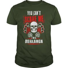 BERLANGA You Can't Scare Me. I'm A BERLANGA - BERLANGA T Shirt, BERLANGA Hoodie, BERLANGA Family, BERLANGA Tee, BERLANGA Name, BERLANGA bestseller, BERLANGA shirt #gift #ideas #Popular #Everything #Videos #Shop #Animals #pets #Architecture #Art #Cars #motorcycles #Celebrities #DIY #crafts #Design #Education #Entertainment #Food #drink #Gardening #Geek #Hair #beauty #Health #fitness #History #Holidays #events #Home decor #Humor #Illustrations #posters #Kids #parenting #Men #Outdoors…