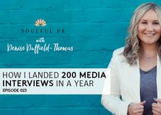 [023] How I landed 200 media interviews in a year with Denise Duffield -Thomas