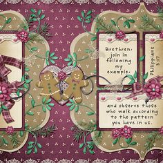 Brethren, join in following my example, and observe those who walk according to the pattern you have in us. Philippians 3:17 kit: Gingerbread Kisses by Kristmess Designs