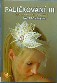 Picasa Web Albums - mdstfrnndz - Palickování I. Form Crochet, Crochet Lace, Ivana, Bobbin Lace Patterns, Lacemaking, Lace Outfit, Lace Jewelry, Lace Hair, Lace Headbands