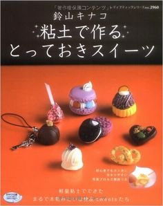 Japanese Craft Tutorial on how to make clay french desserts!